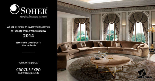 ... Worldwide Moscow Brings You The Opportunity To Discover The New  Collections Unveiled By SOHER. This Spanish Company Will Showcase Its  Latest Furniture, ...